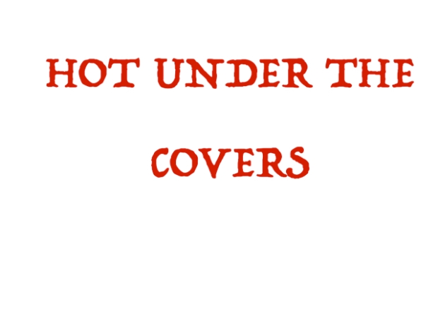HOT UNDER THE COVERS.jpg