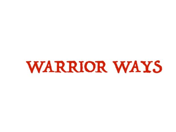 warrior ways.jpg