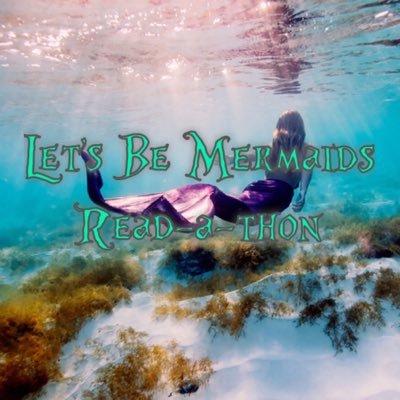 lets be mermaids readathon.jpg