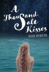 thousand salt kisses