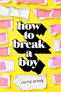 how-to-break-a-boy
