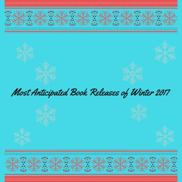 Most Anticipated Book Releases of Winter 2017.png